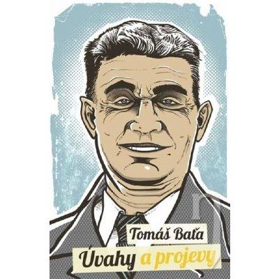 Úvahy a projevy - Tomáš Baťa