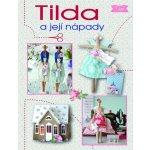 Tilda a její nápady - Tone Finnangerová