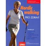 Nordic walking pro zdraví - Petra Mommertová-Jauchová