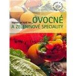 Ovocné a zeleninové speciality -