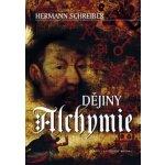 Dějiny alchymie - Hermann Schreiber