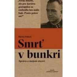 Smrť v bunkri Martin Pollack