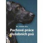 Pachové práce služebních psů