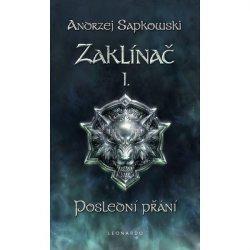 kniha Zaklínač I: Poslední přání - Andrzej Sapkowski CZ