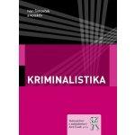 Kriminalistika - Ivan Šimovček
