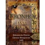 Kronika Jána z Turca, 2. vydanie