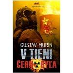 Gustáv Murín - V tieni Černobyľa