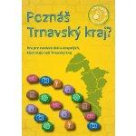 Poznáš Trnavský kraj?