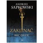 Zaklínač II Meč osudu - Andrzej Sapkowski SK
