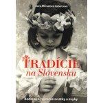 Tradície na Slovensku - Zubercová Mintalová Zora
