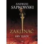 Zaklínač III - Krv elfov - Andrzej Sapkowski