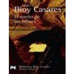 Sueno De Heroes - A. B. Casares
