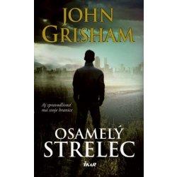 Osamelý strelec, John Grisham