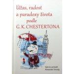 Úžas, radost a paradoxy života podle G.K. Chestertona - Alexander Tomský