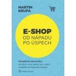 E-shop od nápadu po úspech Martin Krupa