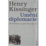 Umění diplomacie - Henry Kissinger
