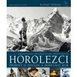 Horolezci Příběhy velké odvahy a dobývání