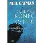 Sandman: Konec světů - Neil Gaiman