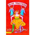 Ještě že nejsem papež - Halina Pawlowská
