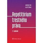 Repetitórium trestného práva - Ivor Jaroslav, Záhora Jozef