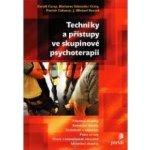 Techniky a přístupy ve skupinové psychoterapii - Gerald Corey, Marianne Schneider Corey
