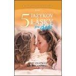 Päť jazykov lásky pre deti - 2. vyd. - G. Chapman, R. Campbell SK