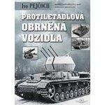 Protiletadlov á obrněná vozidla - Ivo Pejčoch