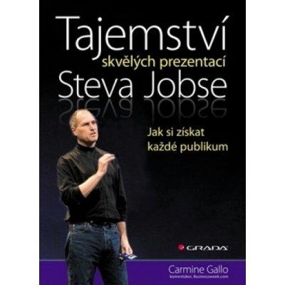 Tajemství skvělých prezentací Steva Jobse - Gallo Carmine