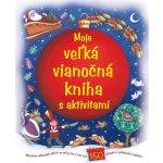 Moja veľká vianočná kniha s aktivitami