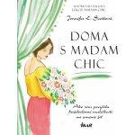 Doma s Madam Chic - Jennifer L. Scottová