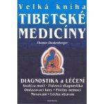 Velká kniha tibetské medicíny - Thomas Dunkenberger