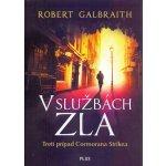 V službách zla - Robert Galbraith - pseudonym J. K. Rowlingové