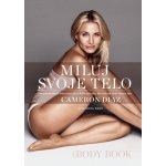 Miluj svoje telo - Body Book - Diaz Cameron, Bark Sandra