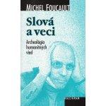 Slová a veci - Michel Foucault
