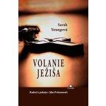 Volanie Ježiša - Sarah Young