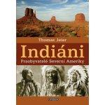 Indiáni UNIVERSUM - Thomas Jeier