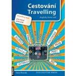 Cestování Travelling