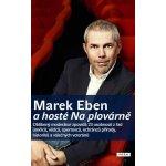 Marek Eben a hosté Na plovárně - Marek Eben