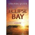 Eclipse Bay - Úsvit - Série - Městečko Eclipse Bay - 2 - Amanda Quick