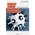 Kultura v době zrychlené globalizace - Milan Kreuzziger