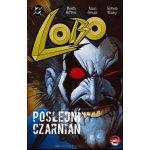 Lobo: Poslední Czarnian - Alan Grant, Keith Giffen, Simon Bisley