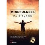 Mindfulness za 8 týdnů - Michael Chaskalson