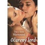 Očarený lord - Tracy Anne Warrenová