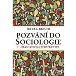 Pozv ání do Sociologie - Peter L. Berger