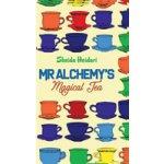 Mr Alchemys Magical Tea Heidari SheidaPaperback / softback