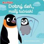 MiniPÉDIA – Dobrý deň, malý tučniak!