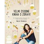 Velmi osobní kniha o zdraví Margit Slimáková