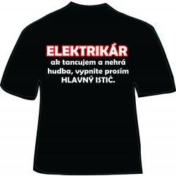 0de74ea413b Vtipné tričko Elektrikár alternatívy - Heureka.sk