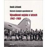 Výsadkové vojsko v letech 1947–1969 - David Jirásek