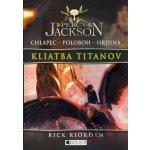 Percy Jackson 3 – Kliatba Titanov - Rick Riordan